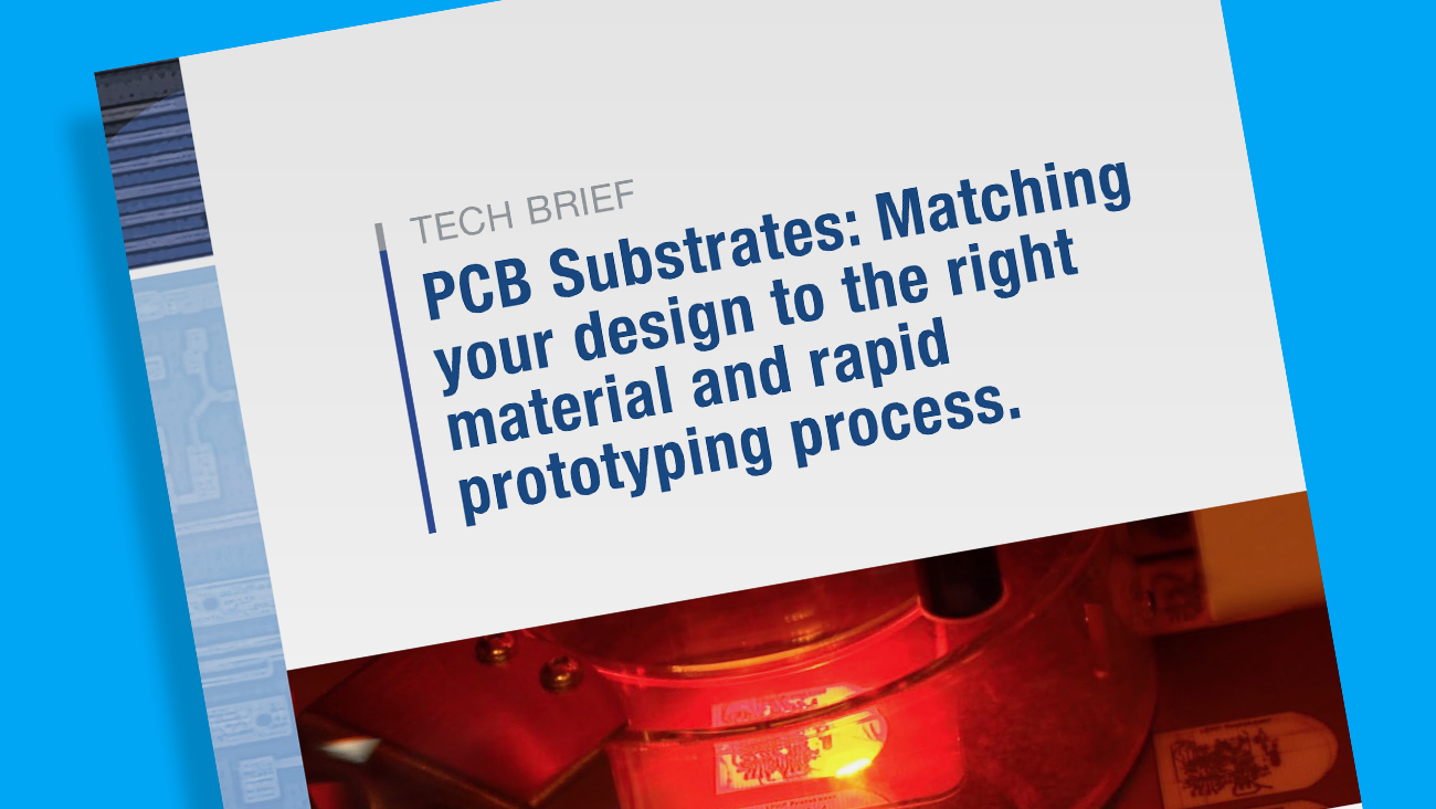 Tech Brief Provides Engineers a Quick Reference to PCB Substrates and the Material That's Best Suited for their Circuit Designs